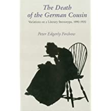 The Death Of The German Cousin Som: Some Versions of a Literary Stereotype, 1890-1920