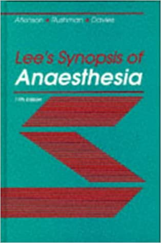 Lee's Synopsis of Anaesthesia