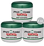 PhysAssist Foot Pain Cream (Three - 4 oz jars) - Deep Soothing Relief for Burning, Tingling, Pins & Needless, Stabbing and Cramping Sensations.