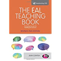 The Eal Teaching book (Transforming Primary QTS Series)