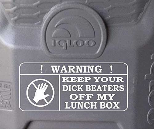 Used, Keep Your Dick Beaters Off My Lunch Box Decal/Mens for sale  Delivered anywhere in Canada