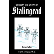 Beneath the Snows of Stalingrad