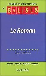 Balises - Genres et Mouvements 8 : Le Roman