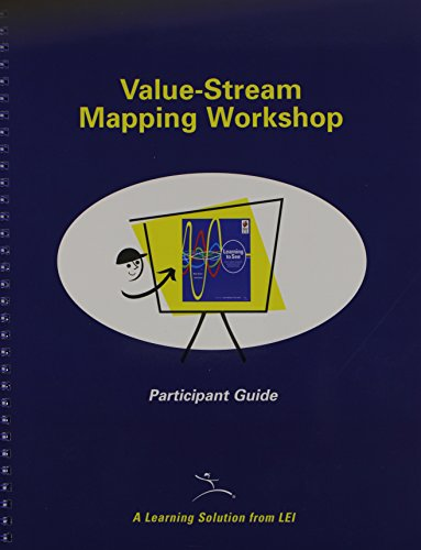 VSM Participant Guide for Training to See: A Value Stream Mapping Workshop
