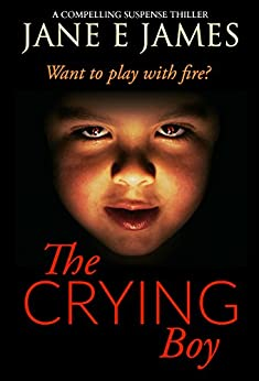 The Crying Boy by [James, Jane E.]