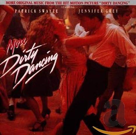 More Dirty Dancing: Original Soundtrack: Amazon.es: Música