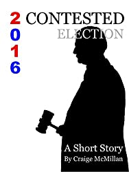 Contested Election 2016: Faithless Electors and the Presidential Election