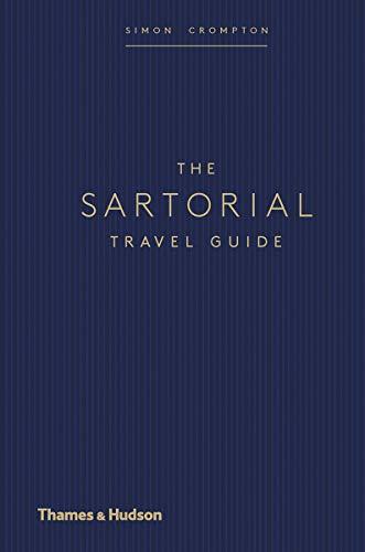 The Sartorial Travel Guide por Simon Crompton