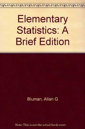 Elementary Statistics: A Brief Edition
