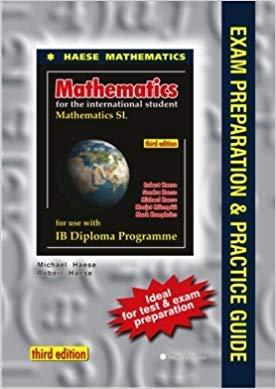 Mathematics SL Exam Preparation and Practice Guide
