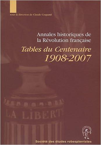 En ligne téléchargement gratuit Annales historiques de la Révolution française : Tables du centenaire 1908-2007 (1Cédérom) pdf epub