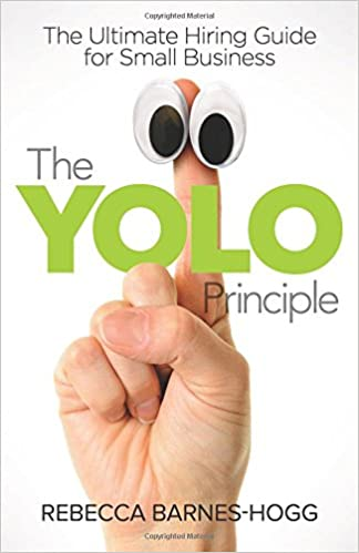 The YOLO Principle: The Ultimate Hiring Guide for Small Business Image