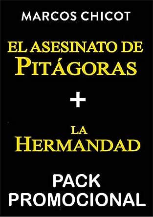 PACK PROMO El asesinato de Pitágoras + La Hermandad eBook: Chicot ...