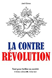 La Contre-révolution - Tout pour briller en société
