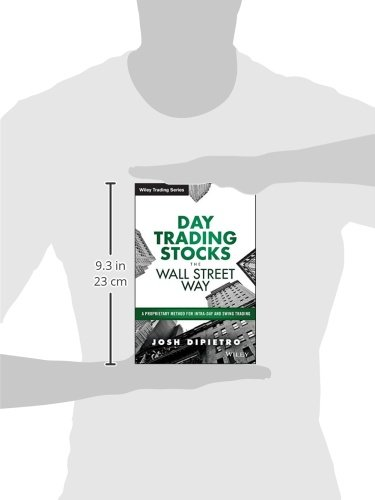 4173p4PcNRL - Day Trading Stocks the Wall Street Way: A Proprietary Method For Intra-Day and Swing Trading (Wiley Trading)