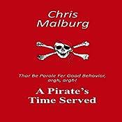 A Pirate's Time Served: 'Thar Be Parole for Good Behavior, Argh, Argh!': Enforcement Division, Volume 4 | Chris Malburg
