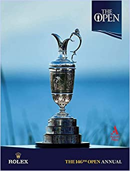 The 146th Open Annual: The Official Story (Annuals)