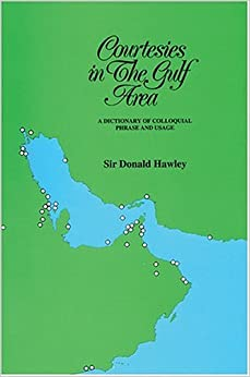 Book Courtesies In The Gulf Area by Sir Donald HAWLEY (1998-08-02)