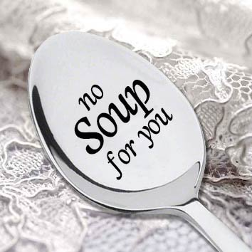 NO SOUP FOR YOU -Seinfeld Quote- Seinfeld Gift- Inspired By the Famous
