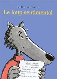 """Afficher """"Le Loup sentimental"""""""
