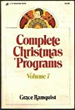 Complete Christmas Programs, Grace Ramquist, 0310315816
