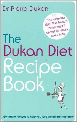 Download The Dukan Diet Recipe Book By Dr Pierre Dukan PDF