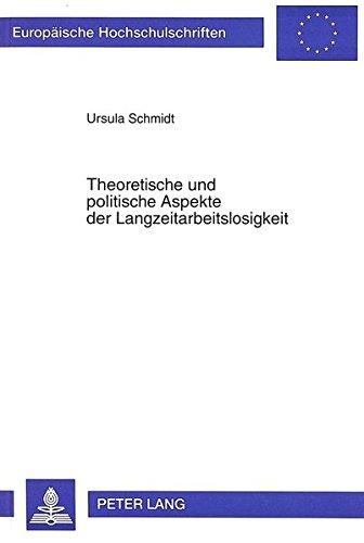 Theoretische und politische Aspekte der Langzeitarbeitslosigkeit: Eine Analyse lokaler Projekte in der Bundesrepublik im