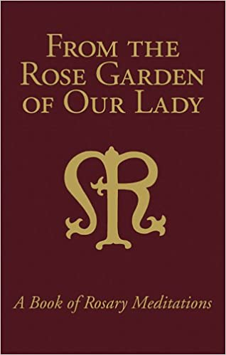 Gorgeous From The Rose Garden Of Our Lady A Book Of Rosary Meditations  With Handsome From The Rose Garden Of Our Lady A Book Of Rosary Meditations William  Schaeffler  Amazoncom Books With Attractive Marriott Covent Garden Also Tivoli Gardens Italy In Addition Teak Garden Table And Meaning Of Garden Of Eden As Well As Outdoor Garden Speakers Additionally Daisy Garden From Amazoncom With   Handsome From The Rose Garden Of Our Lady A Book Of Rosary Meditations  With Attractive From The Rose Garden Of Our Lady A Book Of Rosary Meditations William  Schaeffler  Amazoncom Books And Gorgeous Marriott Covent Garden Also Tivoli Gardens Italy In Addition Teak Garden Table From Amazoncom