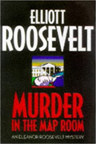 Book Murder in the Map Room (Eleanor Roosevelt Mystery)