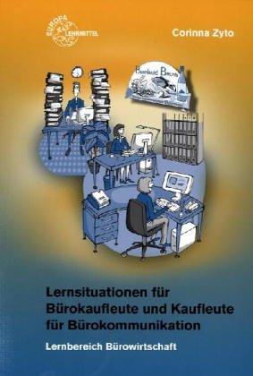 Lernsituationen für Bürokaufleute