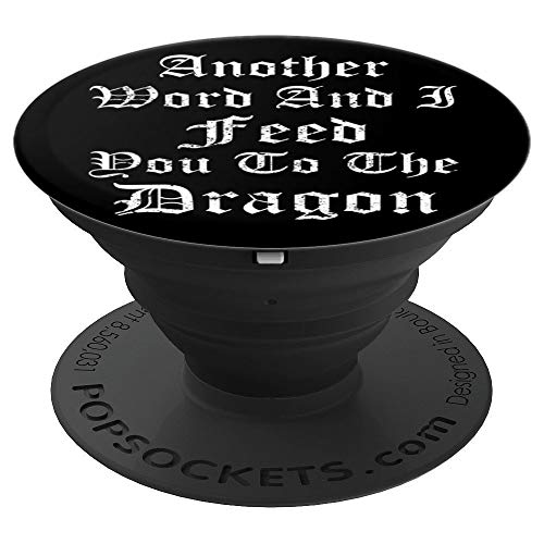 Funny Ren Faire Pop Sockets Grip Medieval Queen Dragon Humor - PopSockets Grip and Stand for Phones and Tablets -