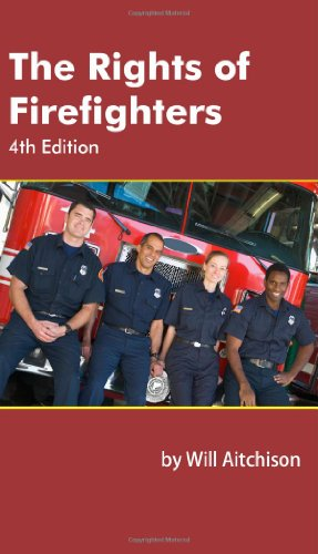 The Rights of Firefighters