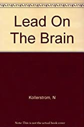 Lead On The Brain