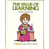 The Value of Learning, Ann D. Johnson, 091639218X
