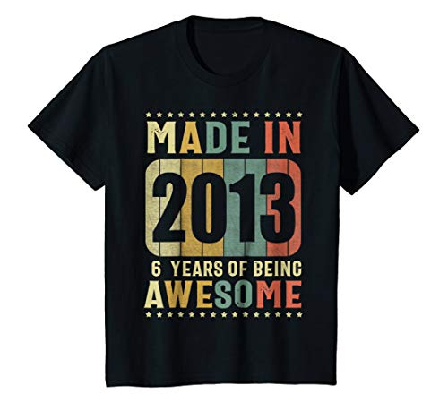 Kids Vintage Made in 2013 T Shirt 6 Years of Being Awesome Shirt (Best Gift For 6 Year Old Boy 2013)