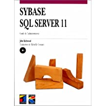 sybase sql server 11: guide administrateur