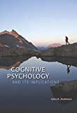 Cognitive Psychology and Its Implications, Eighth Edition
