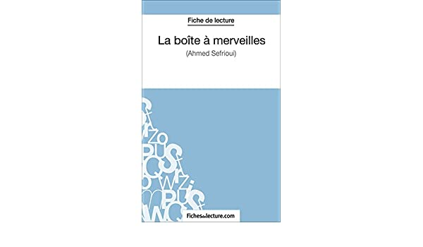 AHMED MERVEILLE SEFRIOUI DE TÉLÉCHARGER LA BOITE A