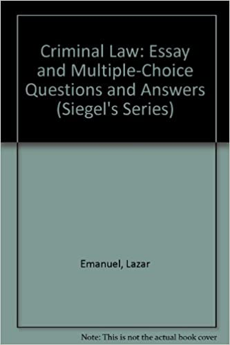 Amazon com: Criminal Law: Essay and Multiple-Choice Questions and