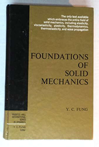 Foundations of Solid Mechanics (International Series in Dynamics)