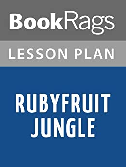 rubyfruit jungle essay Engl 486r response paper #1 dr john goshert repression equals obsession throughout rubyfruit jungle the character molly exhibits an almost innate sense of self.