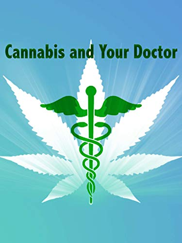 Cannabis and Your Doctor