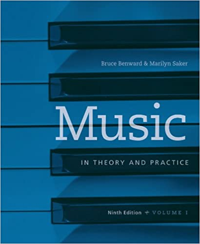 Music in theory and practice volume 1 kindle edition by benward music in theory and practice volume 1 9th edition kindle edition fandeluxe Choice Image