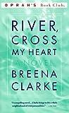 River, Cross My Heart, Breena Clarke, 0316899992