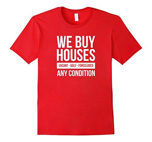 Mens We Buy Houses Real Estate Investor T Shirt 2Xl Red