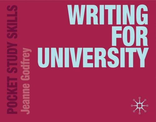 Writing for University (Pocket Study Skills)