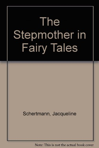 The Stepmother in Fairy Tales: Bereavement and the Feminine Shadow