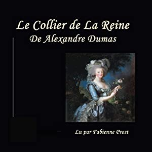 Le Collier de la Reine Audiobook