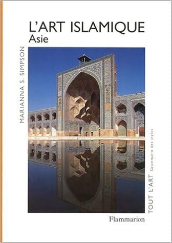 Livre en ligne pdf L'ART ISLAMIQUE. Asie