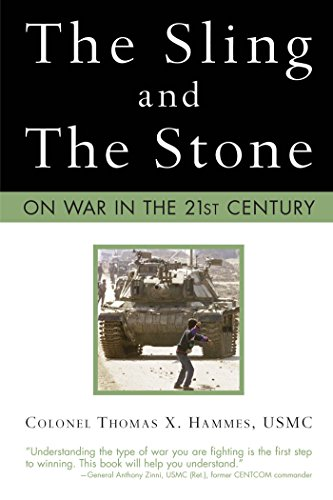 The Sling and the Stone: On War in the 21st Century (Zenith Military Classics) cover